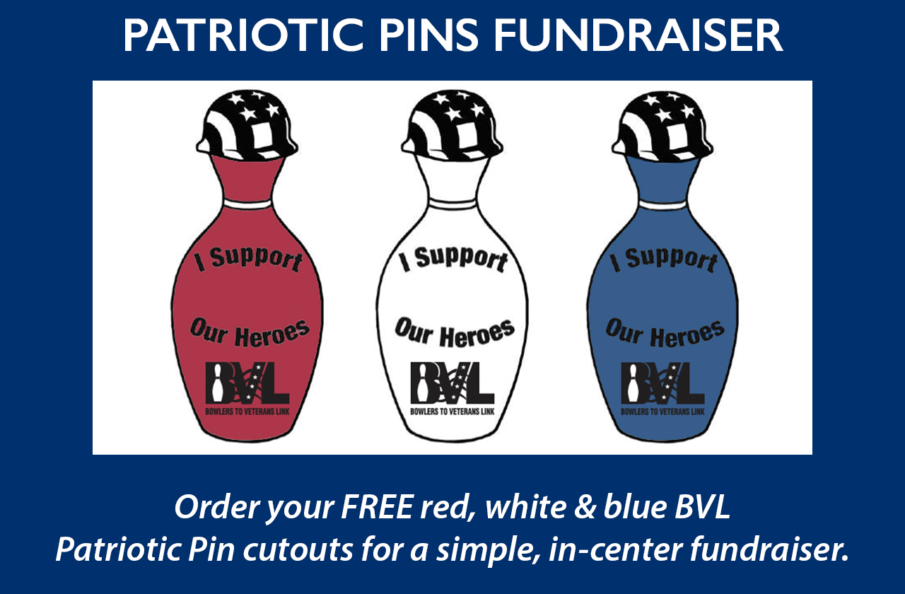 Please contact Mary@BVL.org to order free additional PATRIOTIC PINS (available in red, white and/or blue; packs of 50 each).